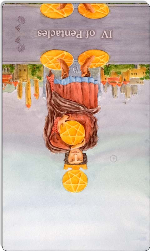Image of The Four of Pentacles card reversed