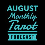 August Monthly Tarot Forecast