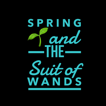 Spring and the Suit of Wands