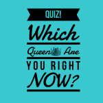 Quiz: Which Queen Are You Right Now