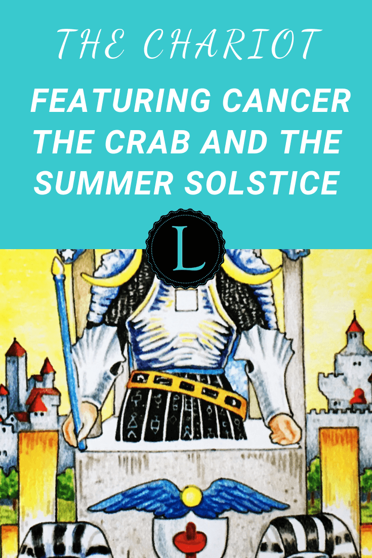 The Chariot Featuring Cancer the Crab and the Summer Solstice