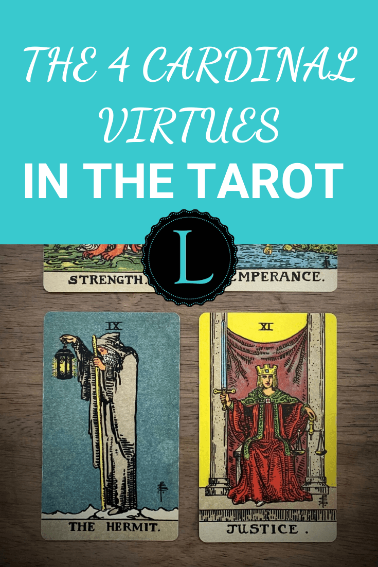 The Four Cardinal Virtues in the Tarot