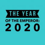 The Year of The Emperor: 2020