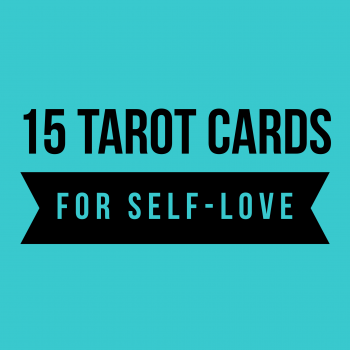 15 Tarot Cards for Self Care